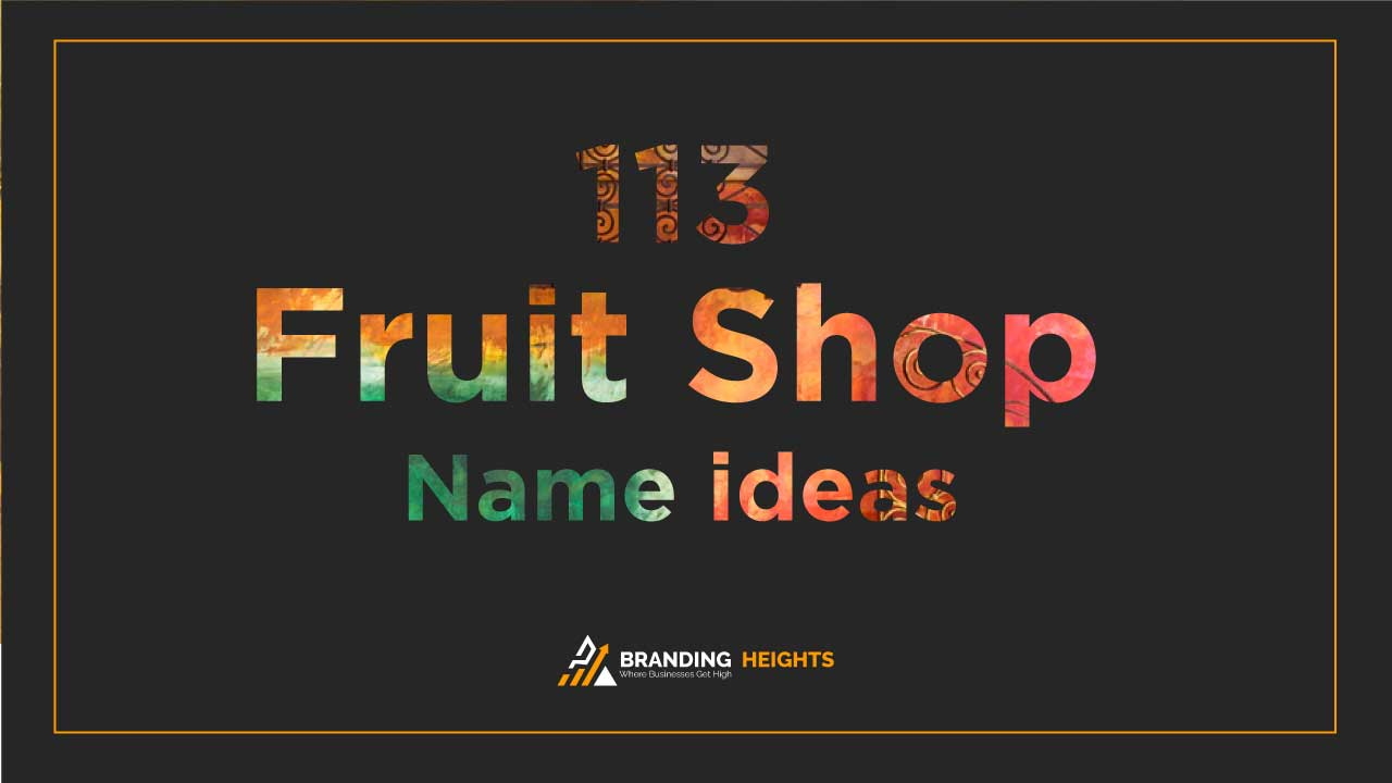 Fruit shop names