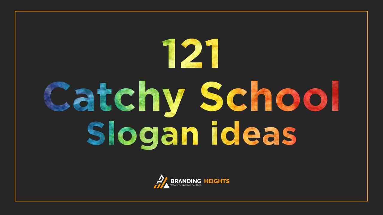 School slogans